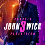 John Wick 3 – The Pinnacle of whatever it is